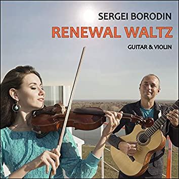 Renewal Waltz (Guitar & Violin)