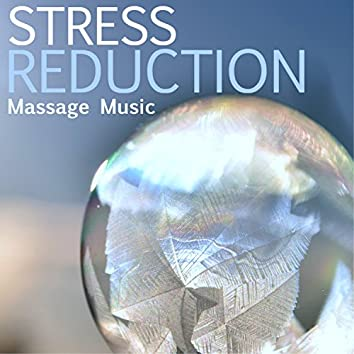 Stress Reduction - Spa Paradise Massage Music, Songs for Healthy Mental Lifestyle