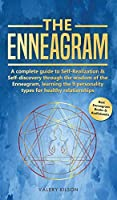 The Enneagram: A complete guide to Self-Realization and Self-discovery through the wisdom of the Enneagram, learning the 9 personality types for healthy relationships (Best Enneagram Books and Audiobooks)