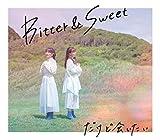 だけど会いたい / Bitter & Sweet