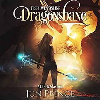 Freehaven Online: Dragonsbane     A LitRPG Adventure              By:                                                                                                                                 Jun Prince                               Narrated by:                                                                                                                                 Amy Landon                      Length: 12 hrs and 14 mins     166 ratings     Overall 4.2