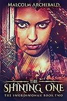The Shining One (Swordswoman)