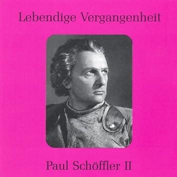 Lebendige Vergangenheit - Paul Schöffler (Vol.2)