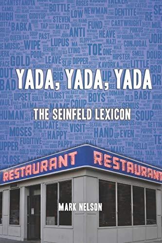 Yada, Yada, Yada: The Seinfeld Lexicon