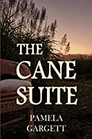 The Cane Suite