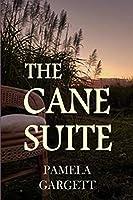 The Cane Suite