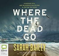 Where the Dead Go (Gemma Woodstock)