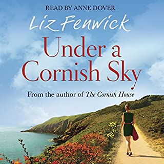 Under a Cornish Sky                   By:                                                                                                                                 Liz Fenwick                               Narrated by:                                                                                                                                 Anne Dover                      Length: 11 hrs and 32 mins     3 ratings     Overall 4.3