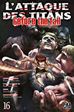 L'Attaque des Titans - Before the Fall T16 de Ryô Suzukaze