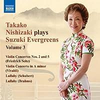 Nishizaki Plays Suzuki Evergreens 3: Violin Ctos by SEITZ / VIVALDI / BACH (2010-05-25)