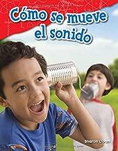 Cómo Se Mueve El Sonido (How Sound Moves) (Spanish Version) (Grade 1)