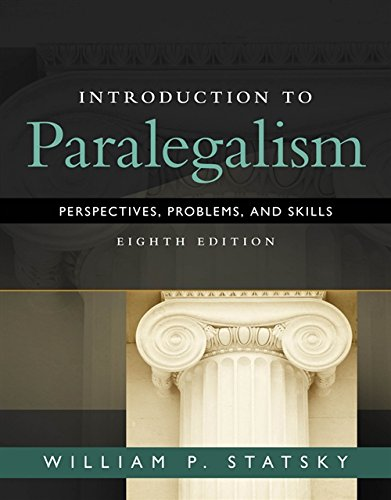 Compare Textbook Prices for Introduction to Paralegalism: Perspectives, Problems and Skills 8 Edition ISBN 9781285449050 by Statsky, William P.
