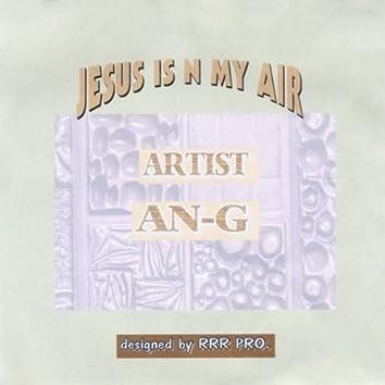 JESUS IS IN MY AIR