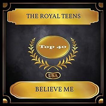 Believe Me (Billboard Hot 100 - No. 26)