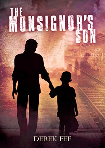 The Monsignor's Son: A fast-paced thriller with psychological overtones