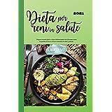 DIETA per RENI in SALUTE 2021: Prepara in modo facile e veloce deliziosi piatti che ti faranno venire l'acquolina in bocca a basso contenuto di sodio e potassio