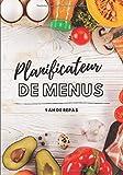 Planificateur de menus 1 an de repas: Agenda des repas par semaine | Agenda Batch cooking | Etudiant et famille nombreuse
