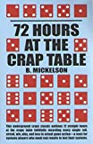 72 Hours at the Craps Table (English Edition)