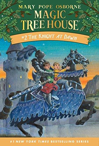 The Knight at Dawn (Magic Tree House Book 2) (English Edition)