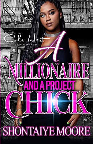 Compare Textbook Prices for A Millionaire And A Project Chick: An African American Romance  ISBN 9798535656434 by Moore, Shontaiye