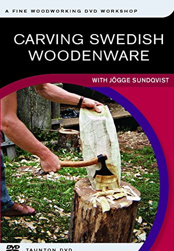 Carving Swedish Woodenware: With Jogge Sundqvist