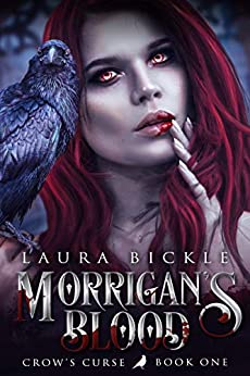 Morrigan's Blood (Crow's Curse Book 1) by [Laura Bickle]