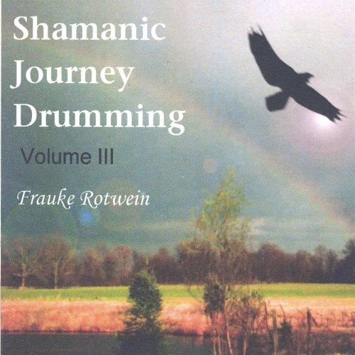 Vol.3-Shamanic Journey Drummin