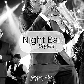 Night Bar Styles