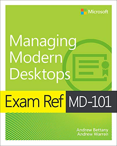 Exam Ref MD-101 Managing Modern Desktops (English Edition)