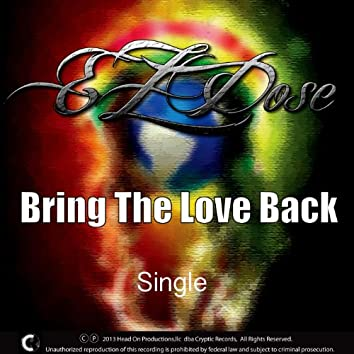 Bring the Love Back