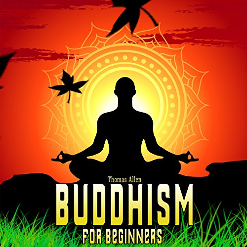 Buddhism: Buddhism for Beginners audiobook cover art