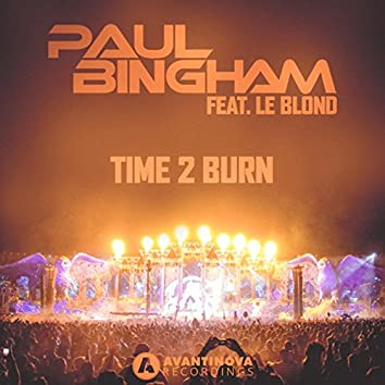 Time 2 Burn (feat. Le Blond)