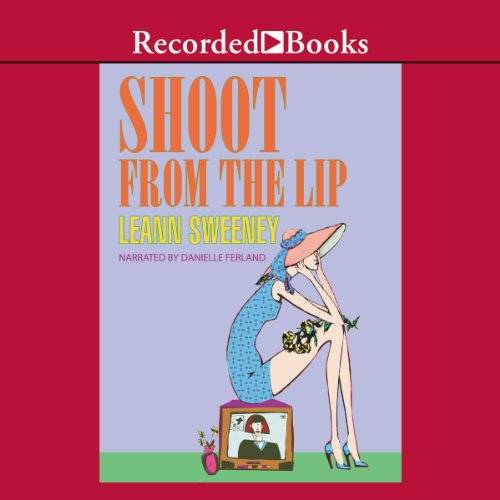 Shoot From the Lip audiobook cover art