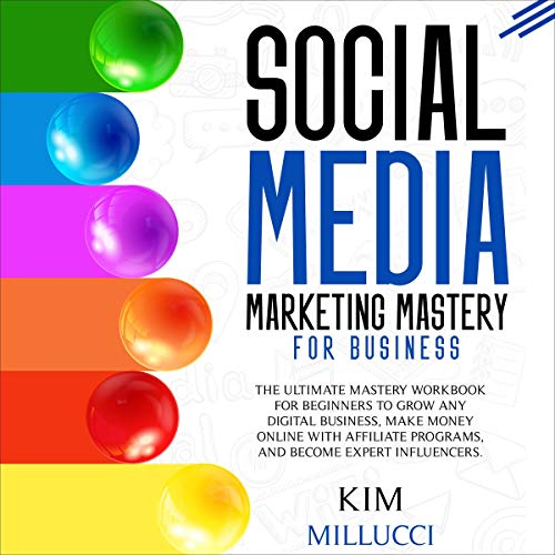 Social Media Marketing Mastery for Business cover art