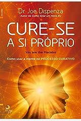 Cure-se a Si Próprio (Portuguese Edition) Format Kindle