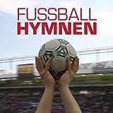 Fussball Hymnen