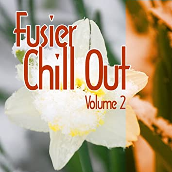 Fusier Chill Out Vol.2