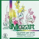Wolfgang Amadeus Mozart : Quartetti per archi Milanesi, KV 155 - 160, Meilaender Streichquartette (Sonare Quartett)
