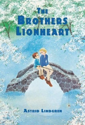 The Brothers Lionheart by Astrid Lindgren (2004-03-04)