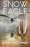 Snow Eagle (The Walking Stick Book 4)