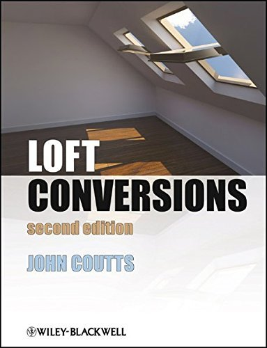 Loft Conversions by John Coutts (2013-01-11)