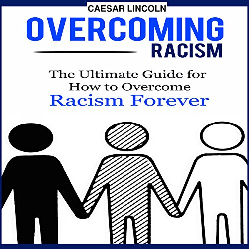 Overcoming Racism audiobook cover art