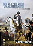 Wagram - The Armies of 1809