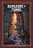 Dungeons & Tombs (Dungeons & Dragons): A Young Adventurer's Guide (Dungeons & Dragons Young Adventurer's Guides)