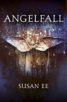 Angelfall: Penryn and the End of Days Book One by [Susan Ee]