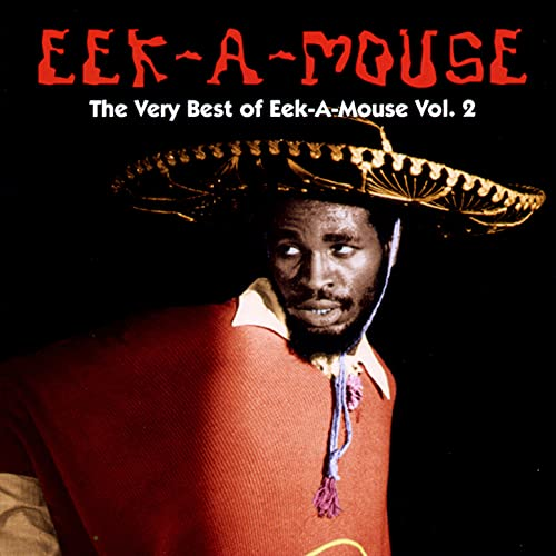 The Very Best Of Eek-A-Mouse Vol. 2