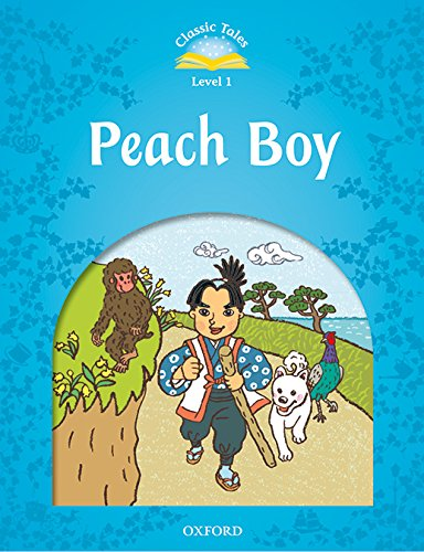Classic Tales 1. Peach Boy. MP3 Pack (Classic Tales Second Edition)