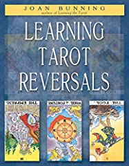 Think of the last time you did a tarot reading or had one. How many of the cards were reversed? Close to half? Well, of course! So why do so many books treat reversed cards in what is basically a cursory manner? Joan Bunning to the rescue with Learni...