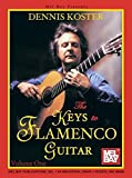 Mel Bay Presents The Keys to Flamenco Guitar
