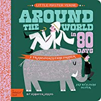 Around the World in 80 Days (BabyLit Primers)